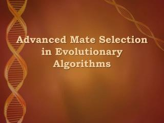 Advanced Mate Selection in Evolutionary Algorithms