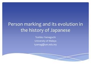 Person marking and its evolution in the history of Japanese