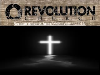 Sermon notes @ http:// bible.com /e/1H4c