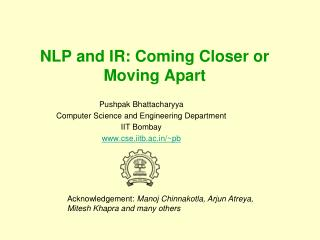 NLP and IR: Coming Closer or Moving Apart