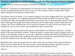 Need for a Safe Haven and the Need for Cash says Pan America