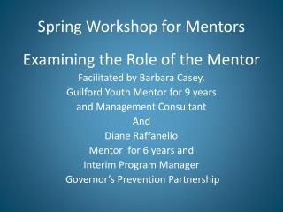 Spring Workshop for Mentors