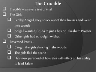 Crucible – a severe test or trial The Girls