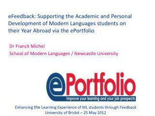 Dr Franck Michel  School of Modern Languages / Newcastle University