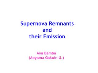 Supernova Remnants and their Emission