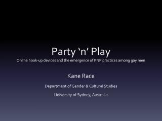 Party 'n' Play Online hook-up devices and the emergence of PNP practices among gay men