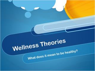 Wellness Theories