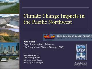 Climate Change Impacts in the Pacific Northwest