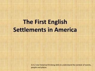 The First English  Settlements in America