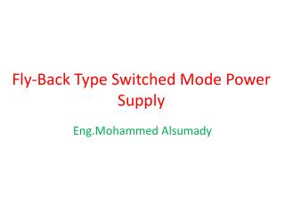 Fly-Back Type Switched Mode Power Supply