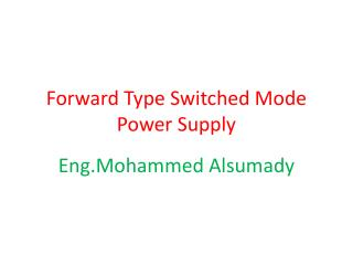 Forward Type Switched Mode Power Supply