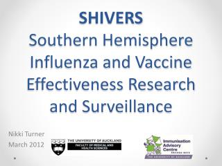 SHIVERS Southern Hemisphere Influenza and Vaccine Effectiveness Research and Surveillance