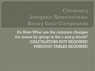 Chemistry Inorganic Nomenclature Binary Ionic Compounds