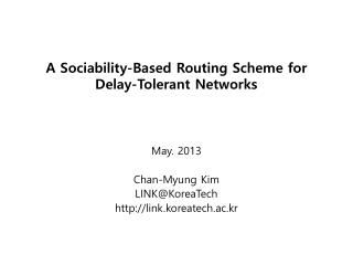 A Sociability-Based Routing Scheme for Delay-Tolerant Networks