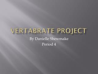 Vertabrate Project