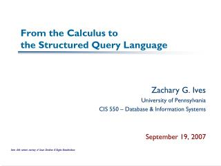 From the Calculus to  the Structured Query Language