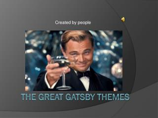 THE GREAT GATSBY THEMES