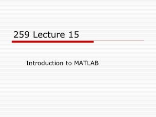 259 Lecture 15