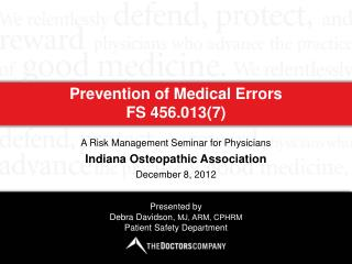 Prevention of Medical Errors  FS 456.013(7)