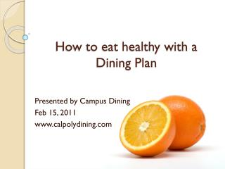 How to eat healthy with a  Dining Plan