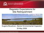 Regulator Expectations for  Site Relinquishment