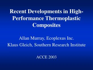 Recent Developments in High-Performance Thermoplastic Composites