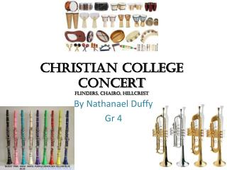 Christian College Concert Flinders, Chairo, Hillcrest