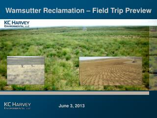 Wamsutter Reclamation – Field Trip Preview