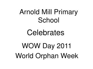 Arnold Mill Primary School