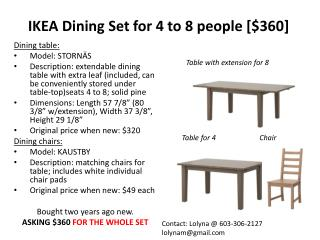 IKEA Dining Set for 4 to 8 people [$360]
