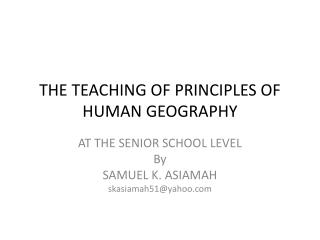 THE TEACHING OF PRINCIPLES OF HUMAN GEOGRAPHY