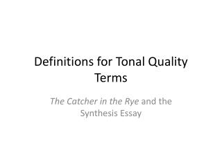 Definitions for Tonal Quality Terms