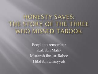 Honesty saves: The story of the three who missed  Tabook
