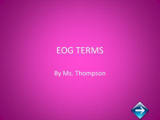 EOG TERMS
