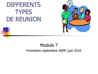 DIFFERENTS  TYPES  DE REUNION