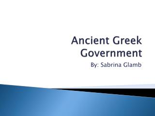 Ancient Greek Government