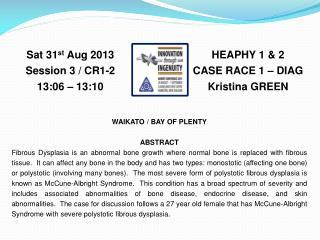 HEAPHY 1 & 2 CASE RACE 1 – DIAG Kristina GREEN