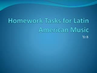 Homework Tasks for Latin American Music