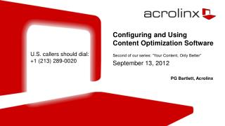 Configuring and Using Content Optimization Software