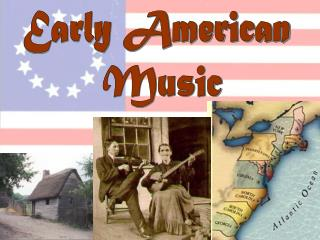 Early American  Music