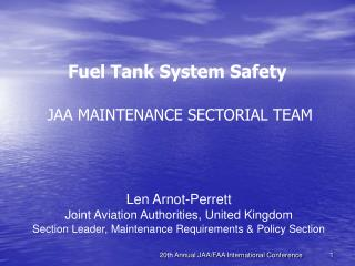 Fuel Tank System Safety  JAA MAINTENANCE SECTORIAL TEAM