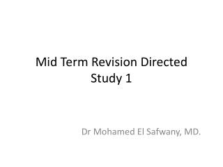 Mid Term Revision Directed Study 1