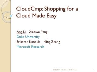 CloudCmp : Shopping for a Cloud Made Easy