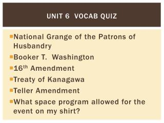 Unit 6  Vocab quiz