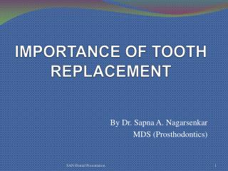 IMPORTANCE OF TOOTH REPLACEMENT