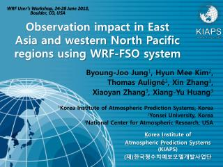 Observation impact in East Asia and western North Pacific regions using WRF-FSO system