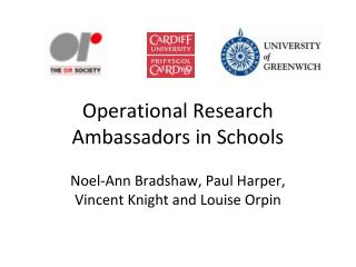 Operational Research Ambassadors in Schools