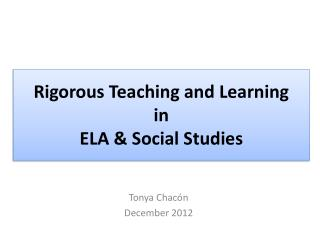 Rigorous Teaching and Learning in ELA & Social Studies