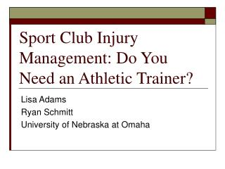Sport Club Injury Management: Do You Need an Athletic Trainer?