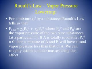 Raoult's  Law – Vapor Pressure Lowering: